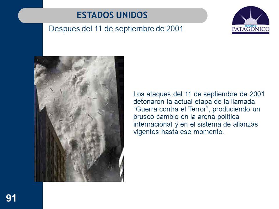 91 Los ataques del 11 de septiembre de 2001 detonaron la actual etapa de la llamada Guerra contra el Terror, produciendo un brusco cambio en la arena