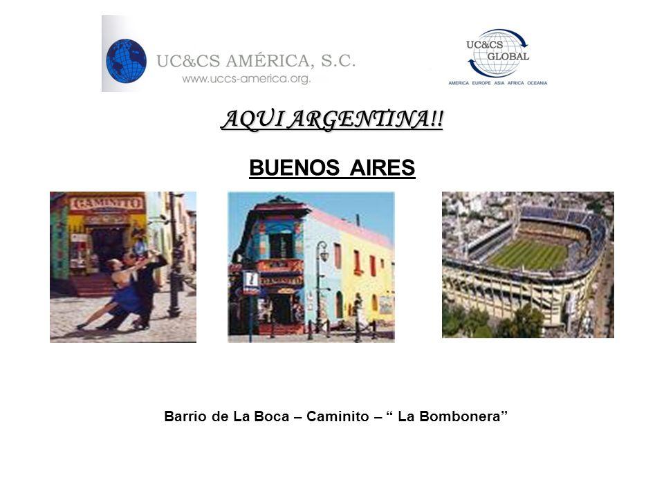 AQUI ARGENTINA!! BUENOS AIRES Barrio de La Boca – Caminito – La Bombonera