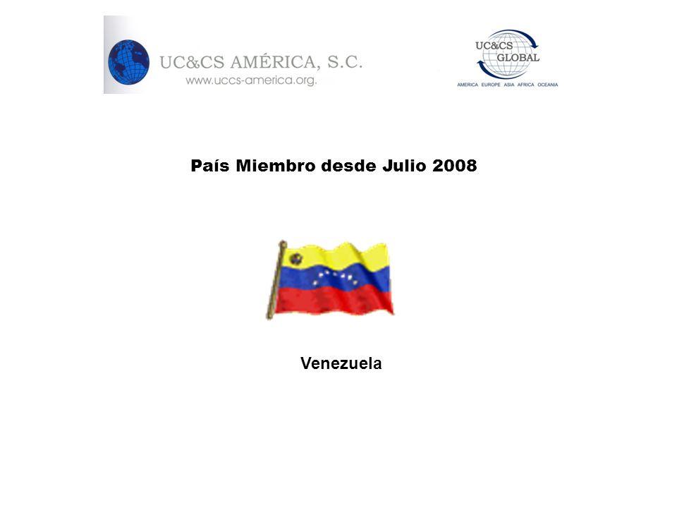 País Miembro desde Julio 2008 Venezuela