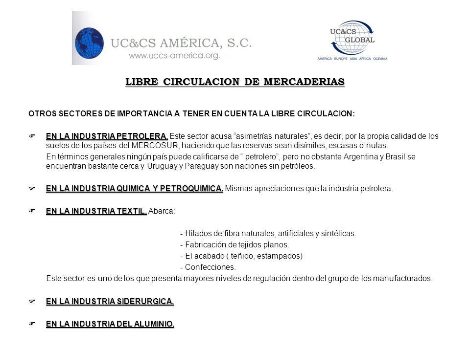 OTROS SECTORES DE IMPORTANCIA A TENER EN CUENTA LA LIBRE CIRCULACION: EN LA INDUSTRIA PETROLERA. EN LA INDUSTRIA PETROLERA. Este sector acusa asimetrí
