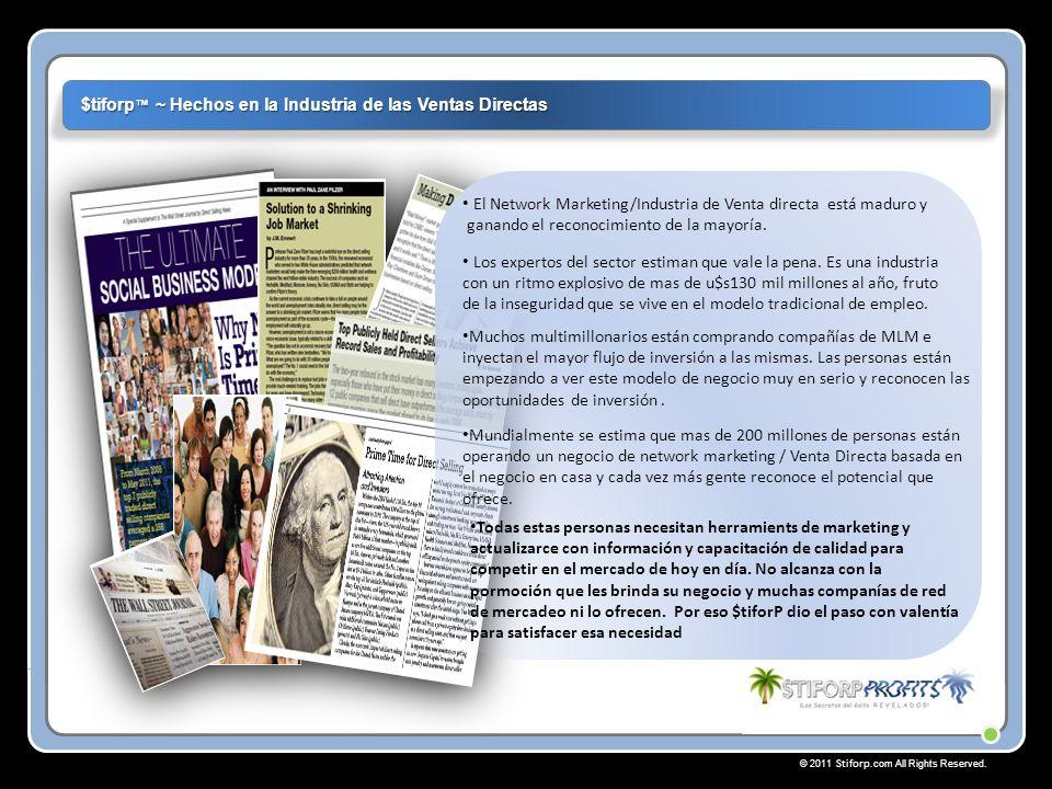 © 2011 Stiforp.com All Rights Reserved. $tiforp ¡Felicitaciones!. ¡Su Éxito Comienza Aqui!