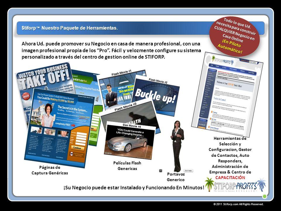 © 2011 Stiforp.com All Rights Reserved.La suma de u$s8,191.50 es lo máximo que Ud.