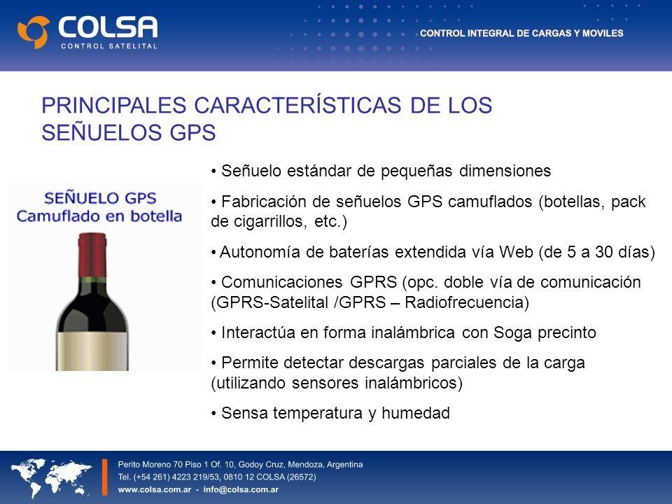 PRINCIPALES CARACTERÍSTICAS DE LOS SEÑUELOS GPS Señuelo estándar de pequeñas dimensiones Fabricación de señuelos GPS camuflados (botellas, pack de cigarrillos, etc.) Autonomía de baterías extendida vía Web (de 5 a 30 días) Comunicaciones GPRS (opc.