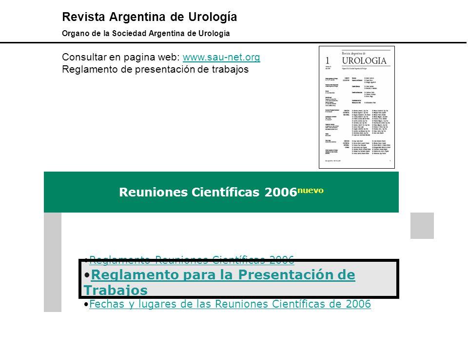 Revista Argentina de Urología Organo de la Sociedad Argentina de Urología Consultar en pagina web: www.sau-net.orgwww.sau-net.org Reglamento de presen