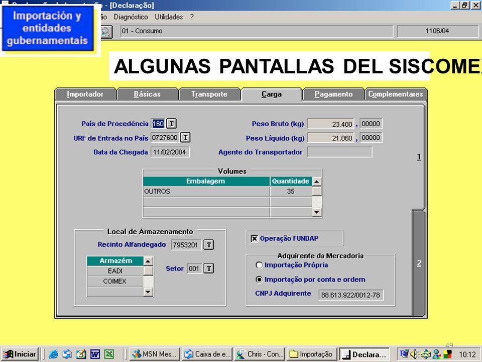 ALGUNAS PANTALLAS DEL SISCOMEX 49