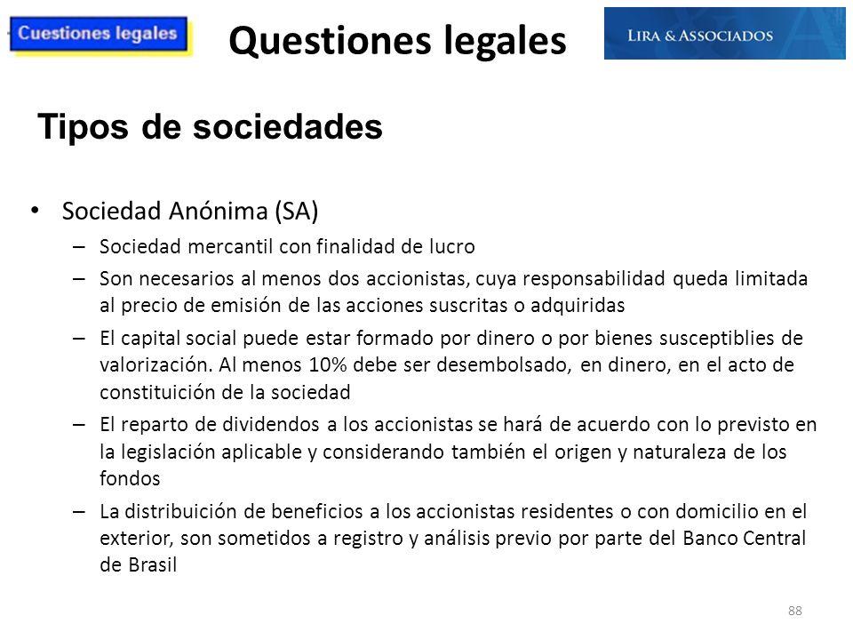 Questiones legales Sociedad Anónima (SA) – Sociedad mercantil con finalidad de lucro – Son necesarios al menos dos accionistas, cuya responsabilidad q