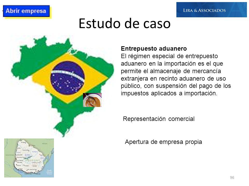 Estudo de caso 96 Entrepuesto aduanero El régimen especial de entrepuesto aduanero en la importación es el que permite el almacenaje de mercancía extr