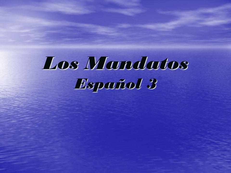 Los Mandatos Español 3