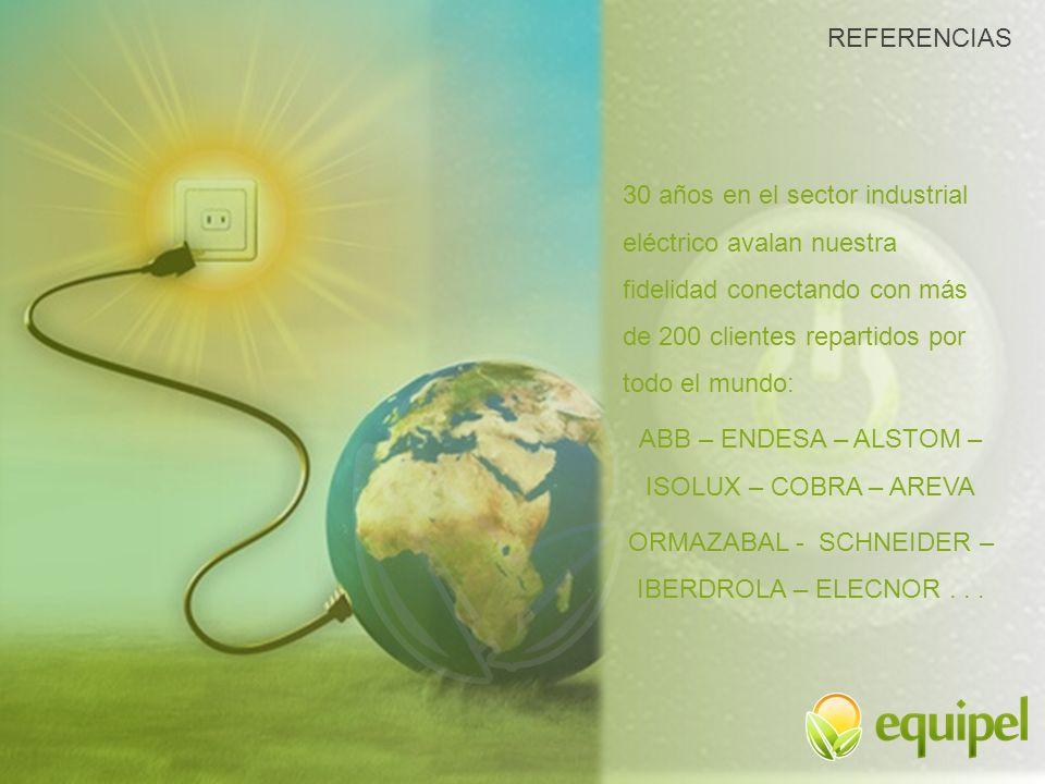 30 años en el sector industrial eléctrico avalan nuestra fidelidad conectando con más de 200 clientes repartidos por todo el mundo: ABB – ENDESA – ALS