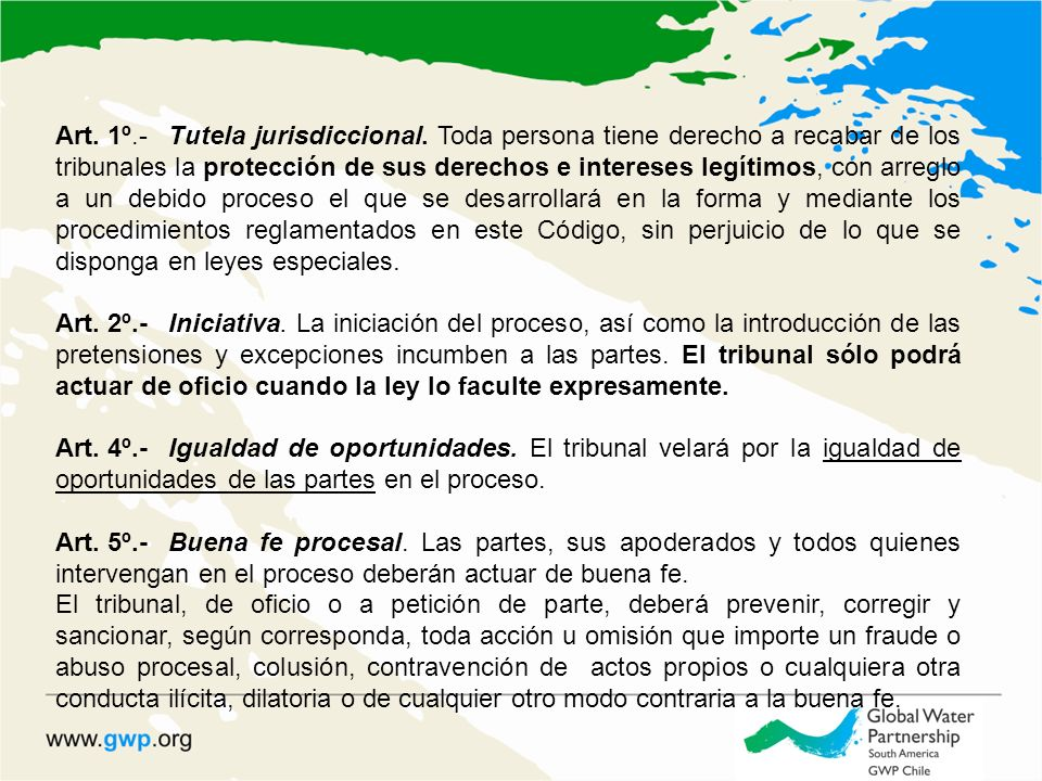Art. 1º.-Tutela jurisdiccional. Toda persona tiene derecho a recabar de los tribunales la protección de sus derechos e intereses legítimos, con arregl