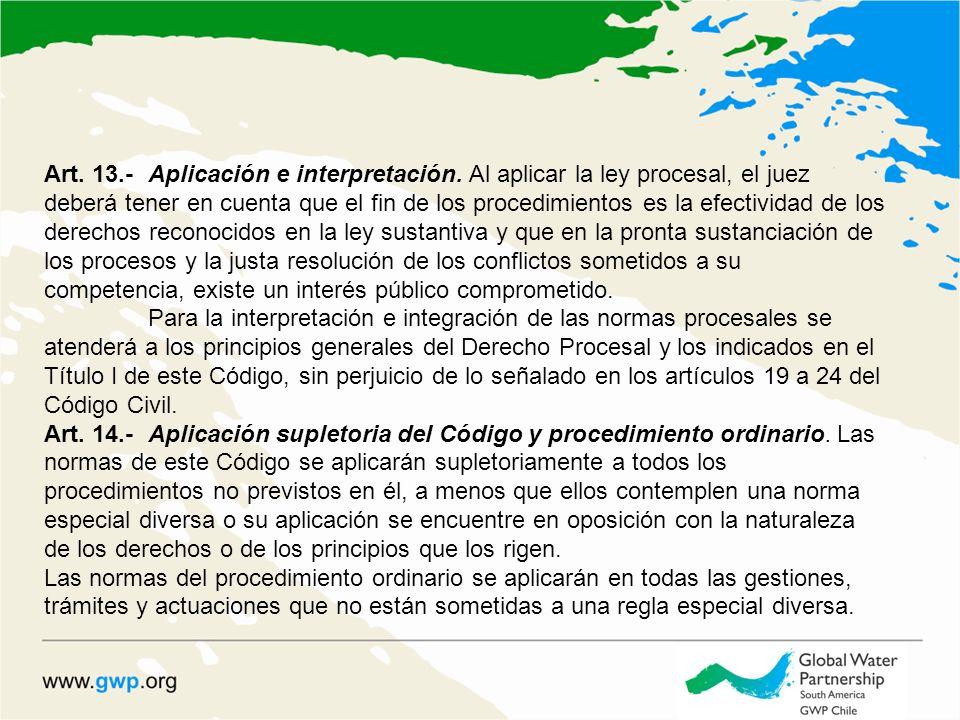 Art. 13.-Aplicación e interpretación.