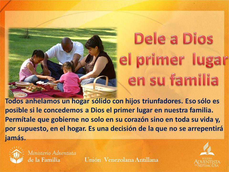 Todos anhelamos un hogar sólido con hijos triunfadores. Eso sólo es posible si le concedemos a Dios el primer lugar en nuestra familia. Permítale que