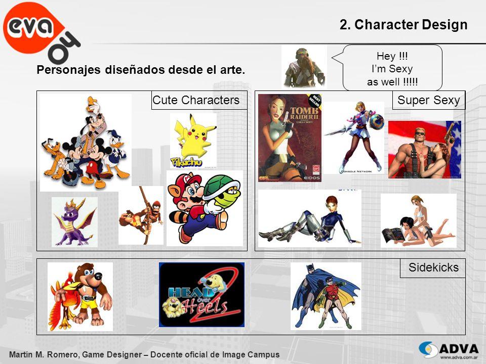 Martín M. Romero, Game Designer – Docente oficial de Image Campus 2. Character Design Personajes diseñados desde el arte. Cute CharactersSuper Sexy Si