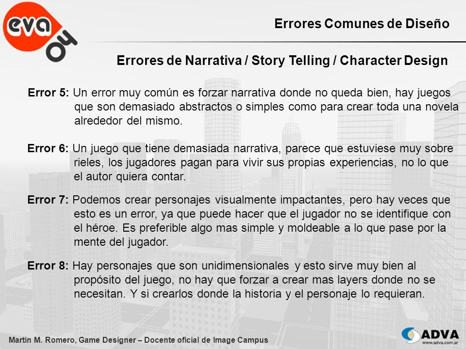 Martín M. Romero, Game Designer – Docente oficial de Image Campus Errores Comunes de Diseño Errores de Narrativa / Story Telling / Character Design Er