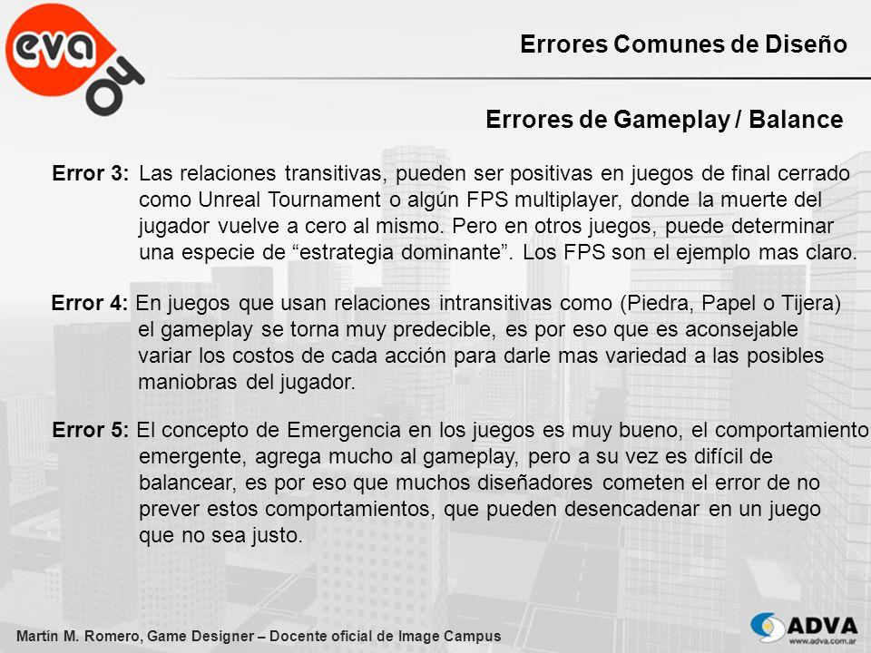Martín M. Romero, Game Designer – Docente oficial de Image Campus Errores Comunes de Diseño Errores de Gameplay / Balance Error 3: Las relaciones tran
