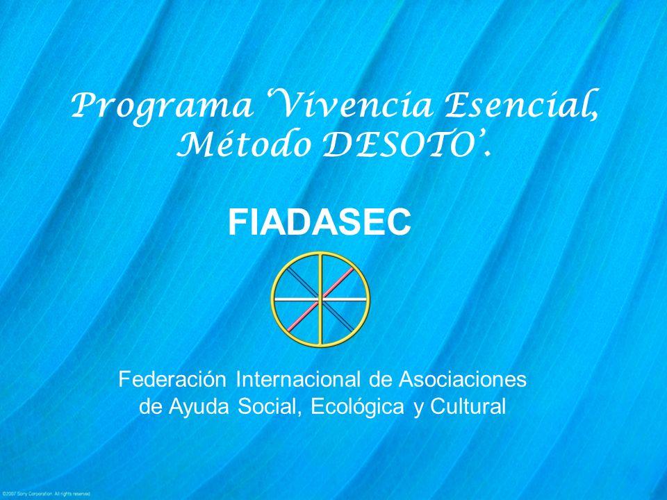 Qué es el MÉTODO DESOTO Es el sistema de formación, de espiritualidad holística, basado en las enseñanzas, técnicas y prácticas que nos legó el VMA DESOTO.