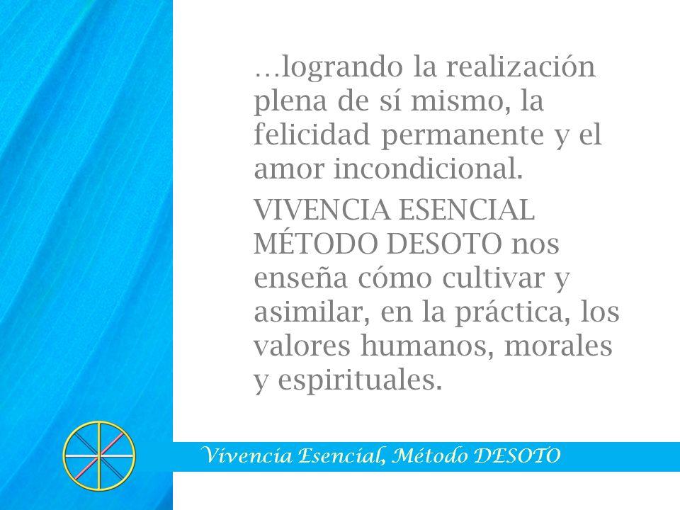 PRINCIPIOS BÁSICOS o La presencia de Dios en el interior del ser humano y en toda la Creación.