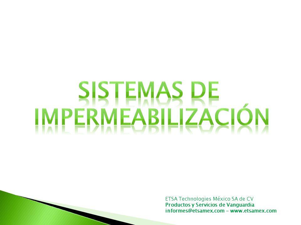 ETSA Technologies México SA de CV Productos y Servicios de Vanguardia informes@etsamex.com - www.etsamex.com