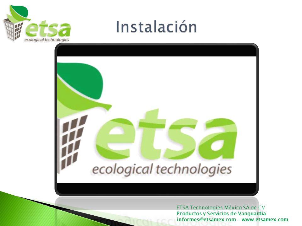 ETSA Technologies México SA de CV Productos y Servicios de Vanguardia informes@etsamex.com - www.etsamex.com Arq.