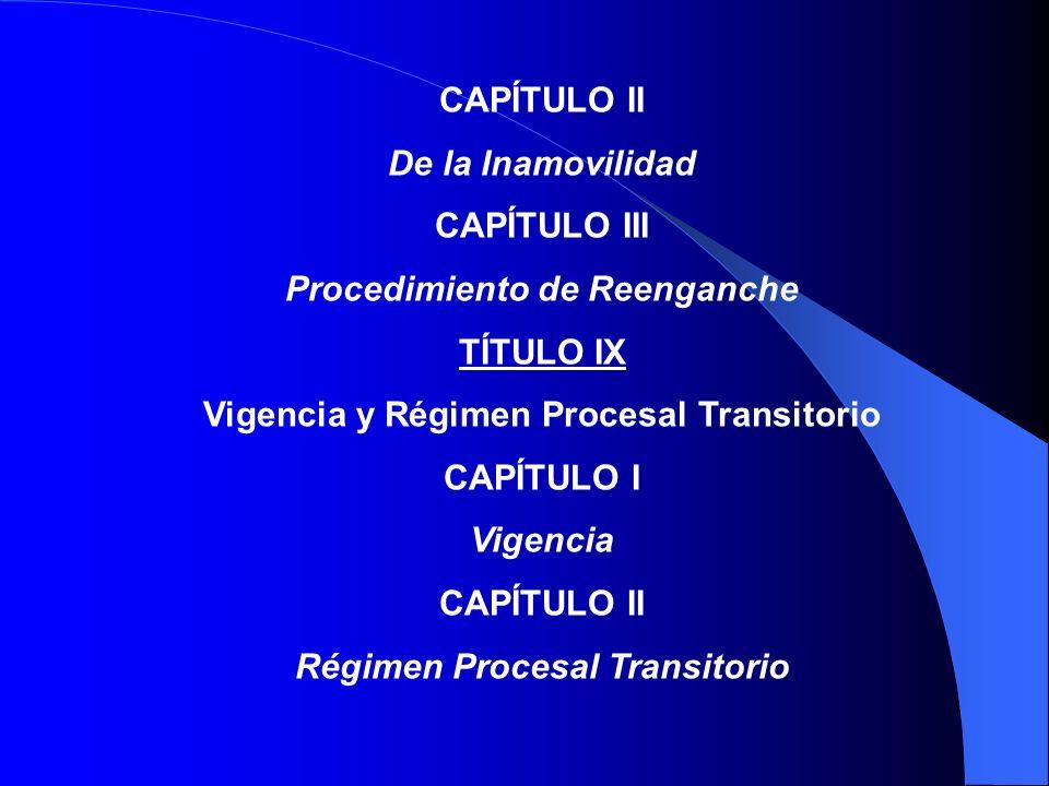 CAPÍTULO V Procedimiento en Segunda Instancia CAPÍTULO VI Recurso de Casación Laboral CAPITULO VII Control de la Legalidad CAPITULO VIII Procedimiento de Ejecución TÍTULO VIII De la Estabilidad en el Trabajo CAPÍTULO I De la Estabilidad