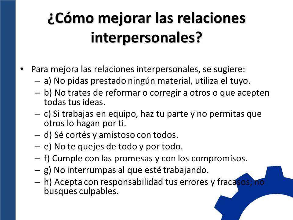 ¿Cómo mejorar las relaciones interpersonales.