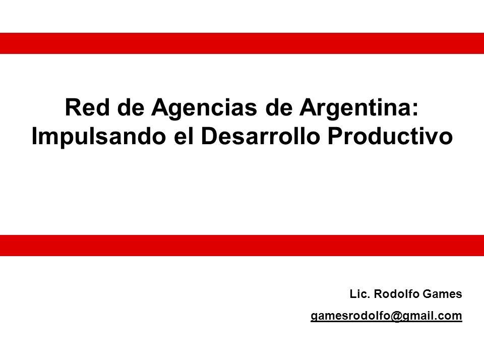 Red de Agencias de Argentina: Impulsando el Desarrollo Productivo Lic.