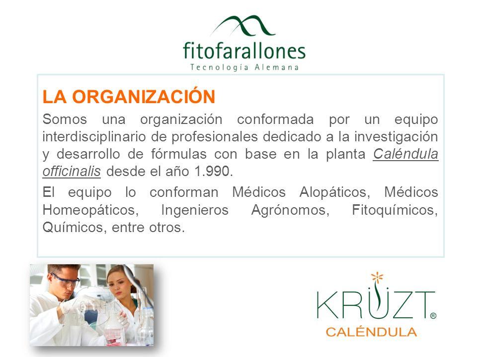 LA ORGANIZACIÓN Somos una organización conformada por un equipo interdisciplinario de profesionales dedicado a la investigación y desarrollo de fórmul
