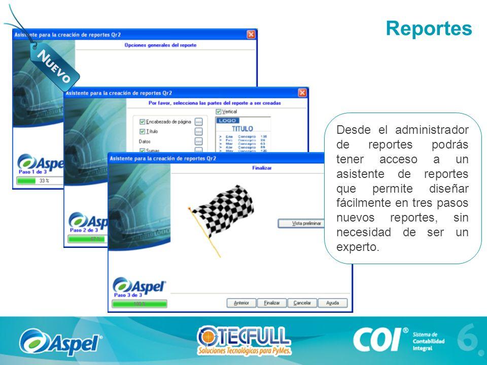 Desde el administrador de reportes podrás tener acceso a un asistente de reportes que permite diseñar fácilmente en tres pasos nuevos reportes, sin ne