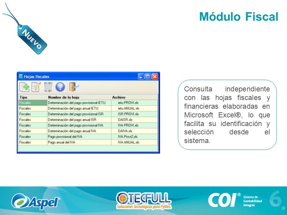 Consulta independiente con las hojas fiscales y financieras elaboradas en Microsoft Excel®, lo que facilita su identificación y selección desde el sis
