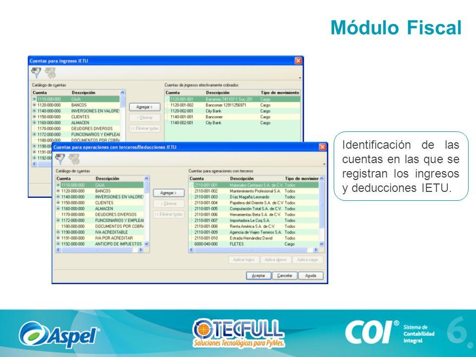 Identificación de las cuentas en las que se registran los ingresos y deducciones IETU. Módulo Fiscal