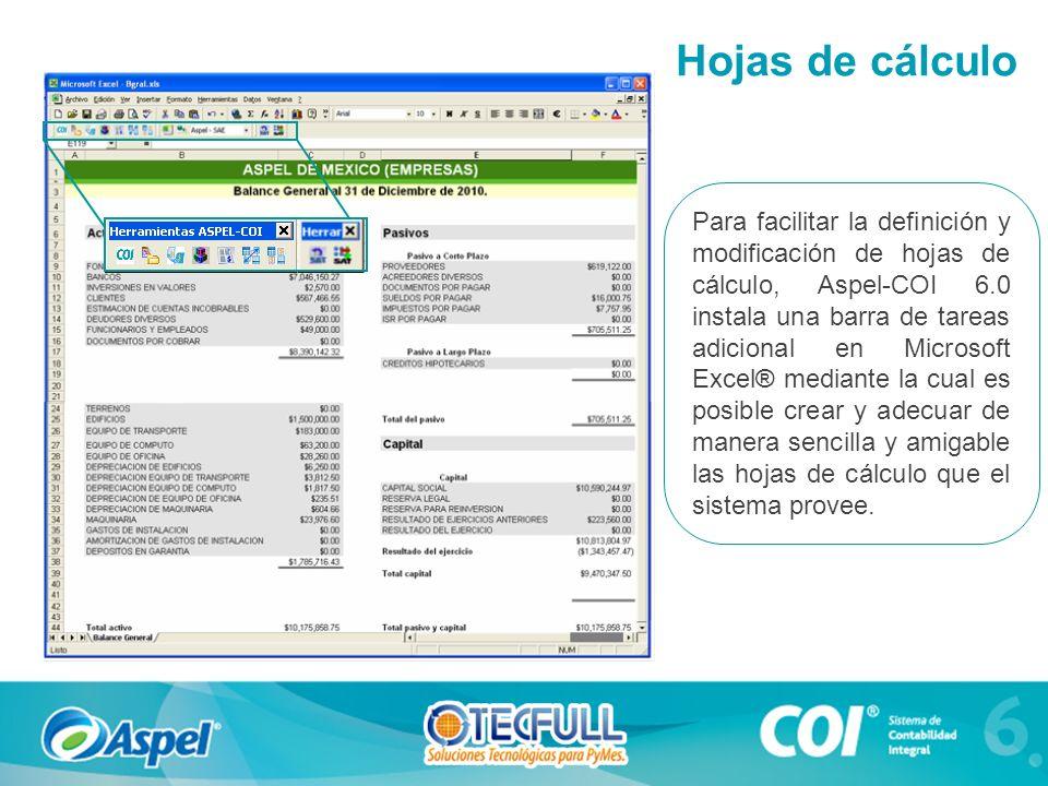 Para facilitar la definición y modificación de hojas de cálculo, Aspel-COI 6.0 instala una barra de tareas adicional en Microsoft Excel® mediante la cual es posible crear y adecuar de manera sencilla y amigable las hojas de cálculo que el sistema provee.