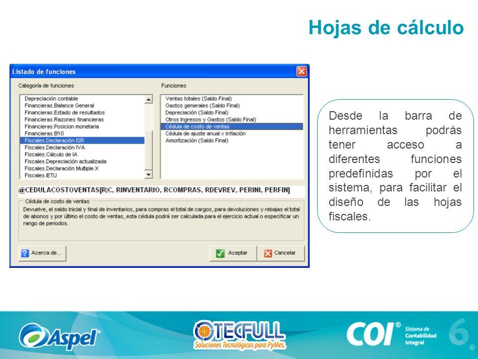 Desde la barra de herramientas podrás tener acceso a diferentes funciones predefinidas por el sistema, para facilitar el diseño de las hojas fiscales.