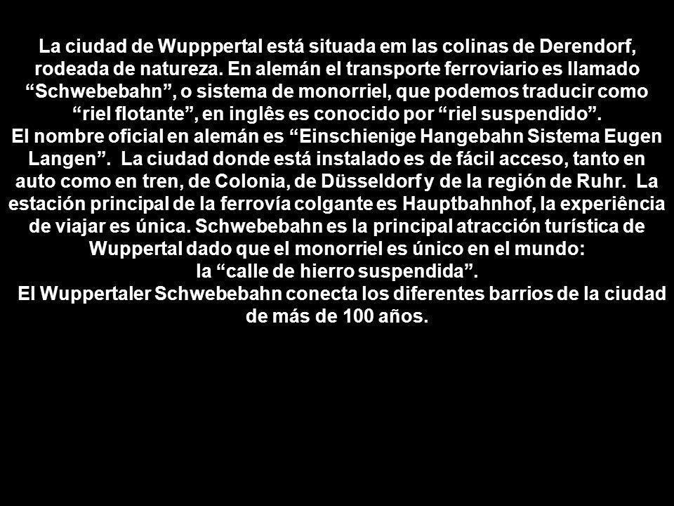 Monorriel (Suspendido) CIUDAD DE WUPPERTAL - ALEMANIA -