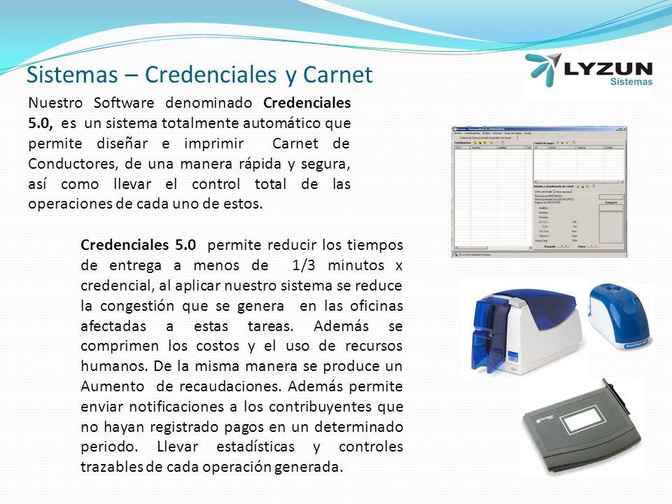 Sistemas – Credenciales y Carnet Nuestro Software denominado Credenciales 5.0, es un sistema totalmente automático que permite diseñar e imprimir Carnet de Conductores, de una manera rápida y segura, así como llevar el control total de las operaciones de cada uno de estos.