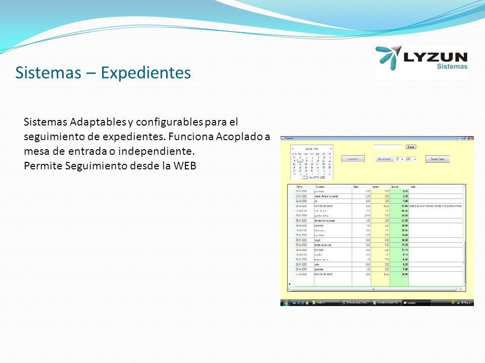 Sistemas – Expedientes Sistemas Adaptables y configurables para el seguimiento de expedientes.