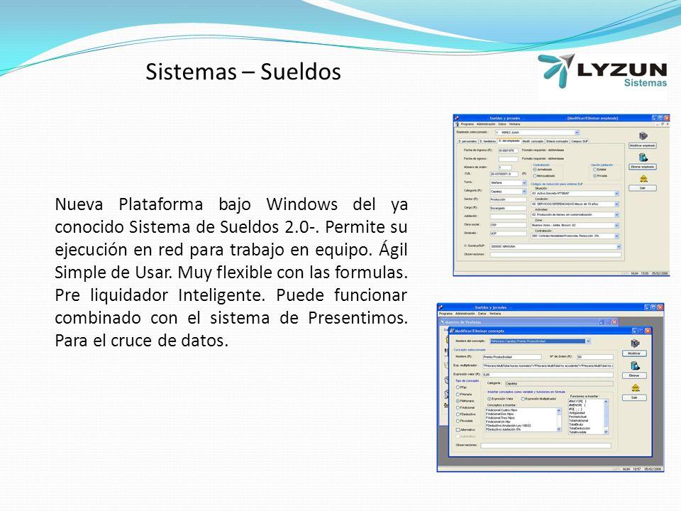 Nueva Plataforma bajo Windows del ya conocido Sistema de Sueldos 2.0-.