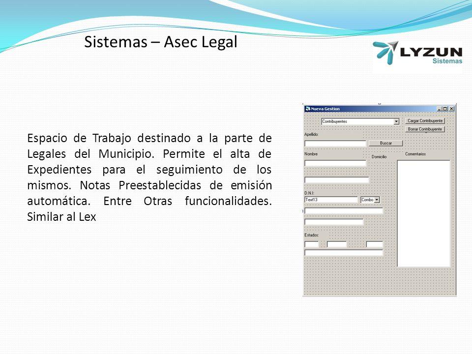 Sistemas – Asec Legal Espacio de Trabajo destinado a la parte de Legales del Municipio.