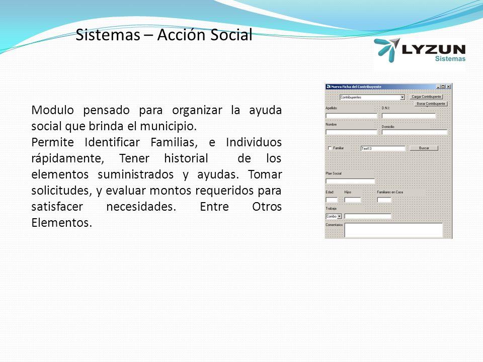 Modulo pensado para organizar la ayuda social que brinda el municipio.