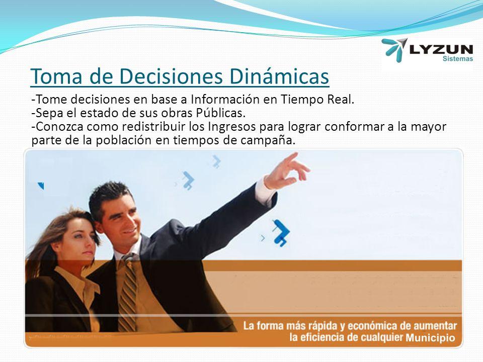 Toma de Decisiones Dinámicas -Tome decisiones en base a Información en Tiempo Real.