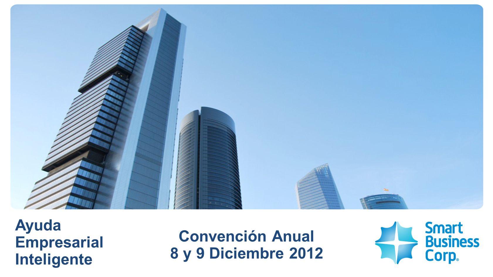 Ayuda Empresarial Inteligente Convención Anual 8 y 9 Diciembre 2012