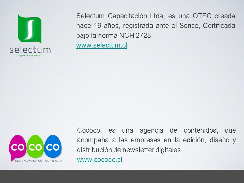 Cococo, es una agencia de contenidos, que acompaña a las empresas en la edición, diseño y distribución de newsletter digitales. www.cococo.cl Selectum