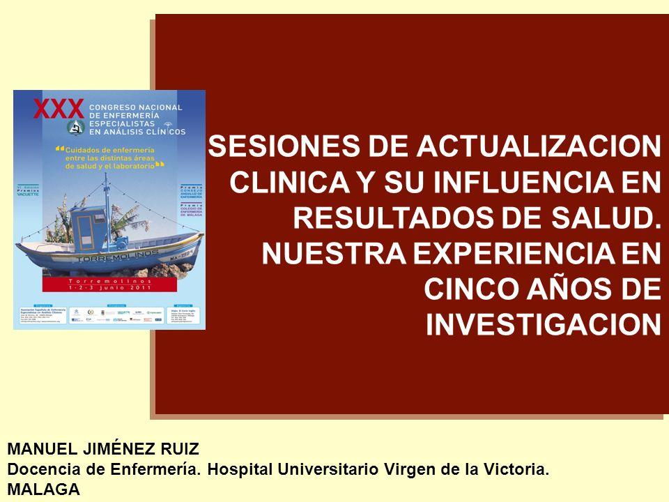SESIONES DE ACTUALIZACION CLINICA Y SU INFLUENCIA EN RESULTADOS DE SALUD.