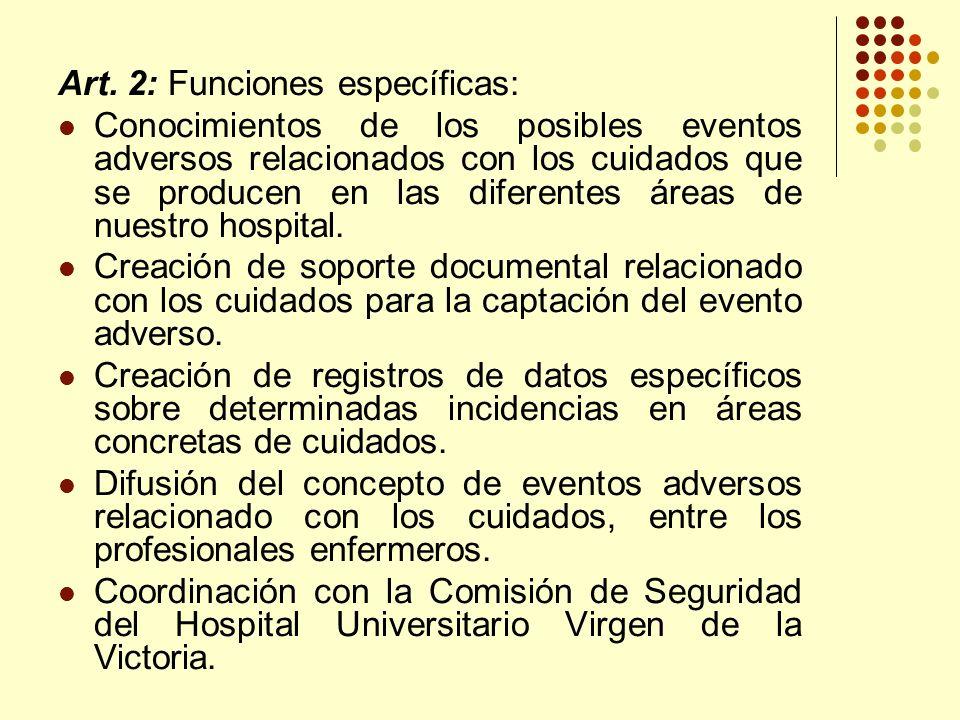 Art. 2: Funciones específicas: Conocimientos de los posibles eventos adversos relacionados con los cuidados que se producen en las diferentes áreas de