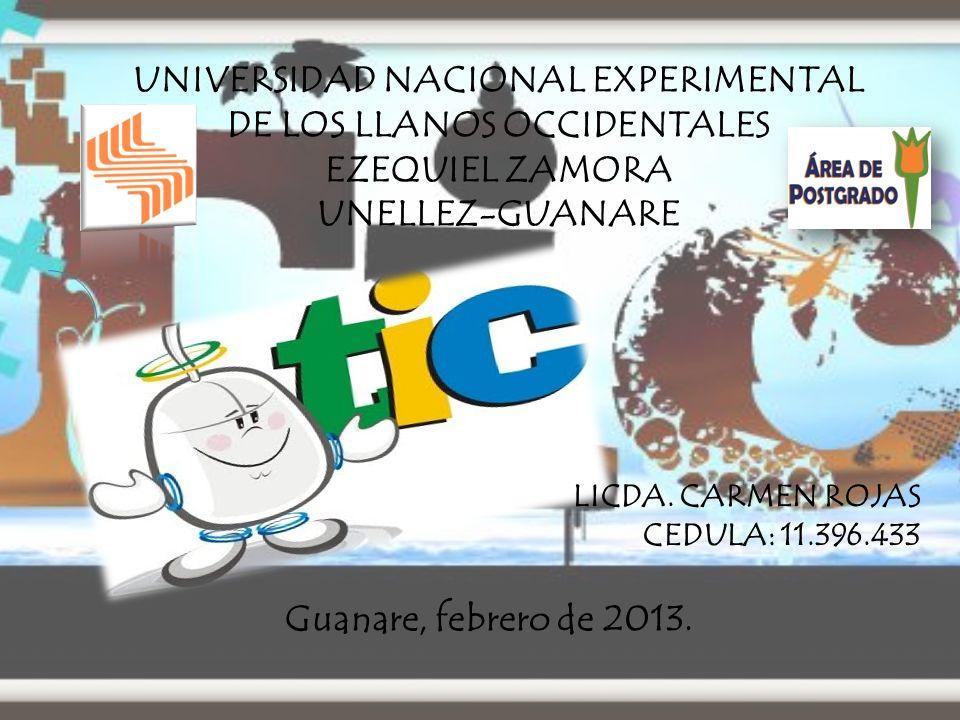 UNIVERSIDAD NACIONAL EXPERIMENTAL DE LOS LLANOS OCCIDENTALES EZEQUIEL ZAMORA UNELLEZ-GUANARE LICDA.