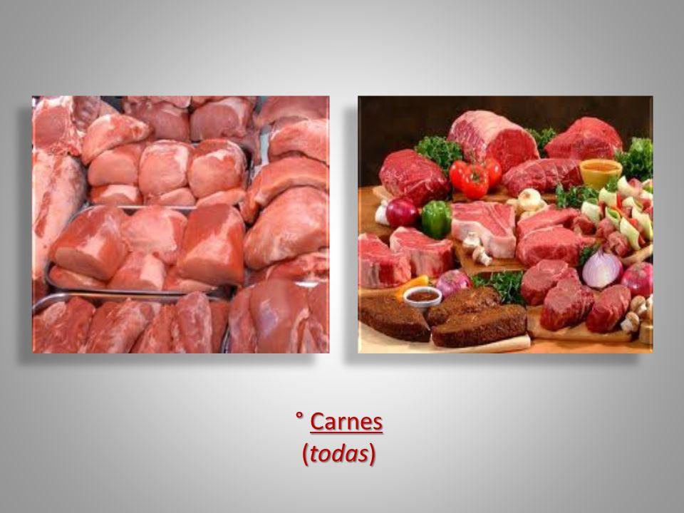 ° Carnes ° Carnes (todas) (todas)