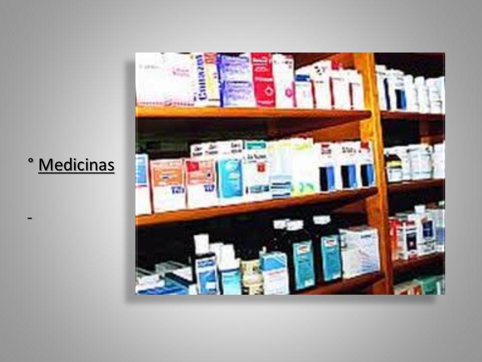 ° Medicinas ° Medicinas