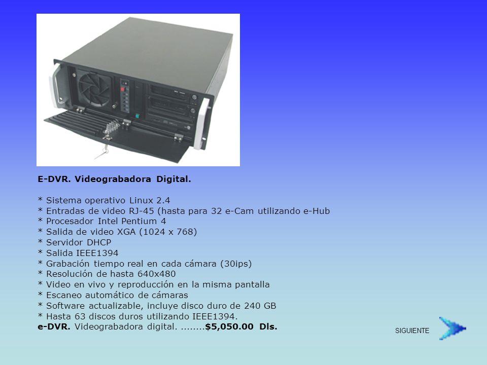 Cámara Digital * Sistema operativo Linux * CCD ¼ progresivo * 1 Lux * Hasta 30ips * Acepta lentes con montaje C o CS * Resolución 160 x 112, 320 x 240, 640 x 480 * Low Shutter * Iris Electrónico * PanTilt Digital * Detección de Movimiento * Conexión RJ-45 (10 Base T) * Protocolos TCP/IP, DHCP, http, RTP/RTSP, SMPT * Dimensiones: 72.9mm x 109.3mm x 54mm * Alimentación: 12VCD (no requiere transformador) * No incluye lente e-Cam.
