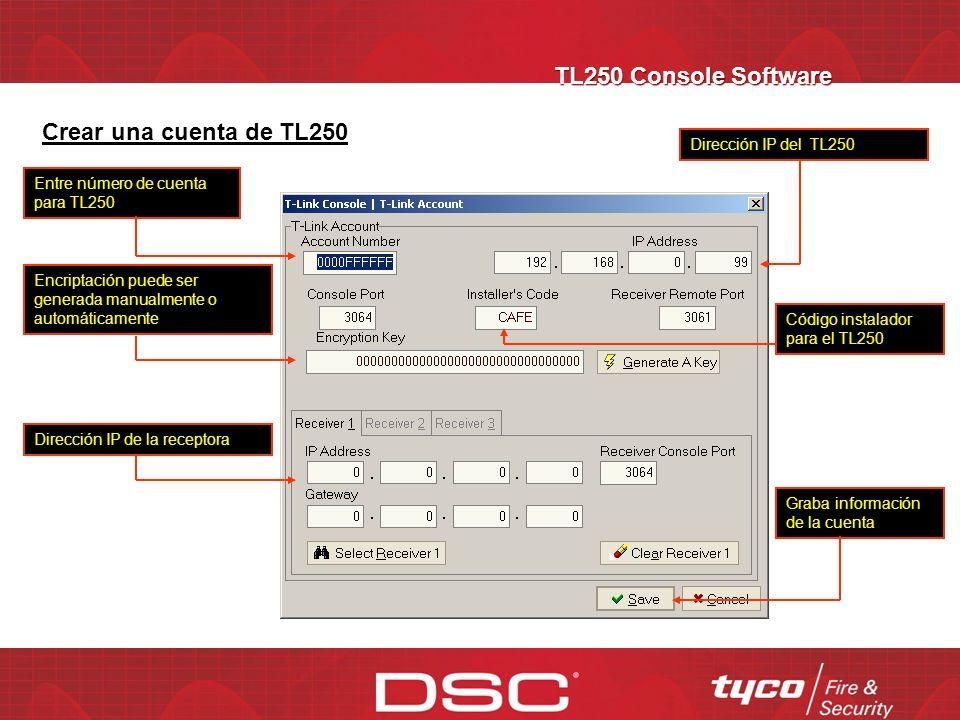 TL250 Console Software Buscador de cuentas TL250 Entra a la hoja de programación del TL 250 Para programar cuentas idénticas Actualiza información de cambio de opciones en el TL250 Añade, edita y borra cuentas TL250