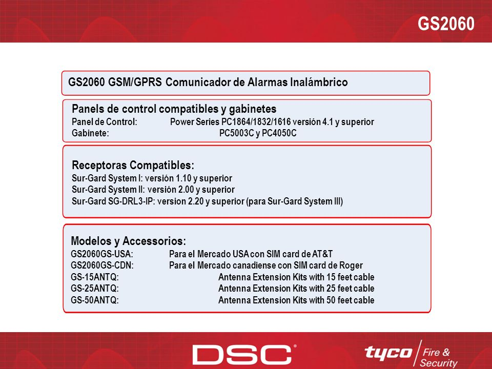 GS2060 GS2060 GSM/GPRS Comunicador de alarmas inalámbrico Ventajas: Comunicador primario y de respaldo GSM/GPRS Carga/Descarga remota vía GSM/GPRS Transmisión de prueba periódica individual vía GSM/GPRS Supervisión vía GSM/GPRS Encriptación de 128-bit AES sobre GSM/GPRS Completo reporte de eventos Formato SIA Conexión PC-Link Socket plástico para SIM Indicadores de potencia de la señal y falla de sistema Quad-Band: 850 MHz, 1900 MHz, 900 MHz and 1800 MHz