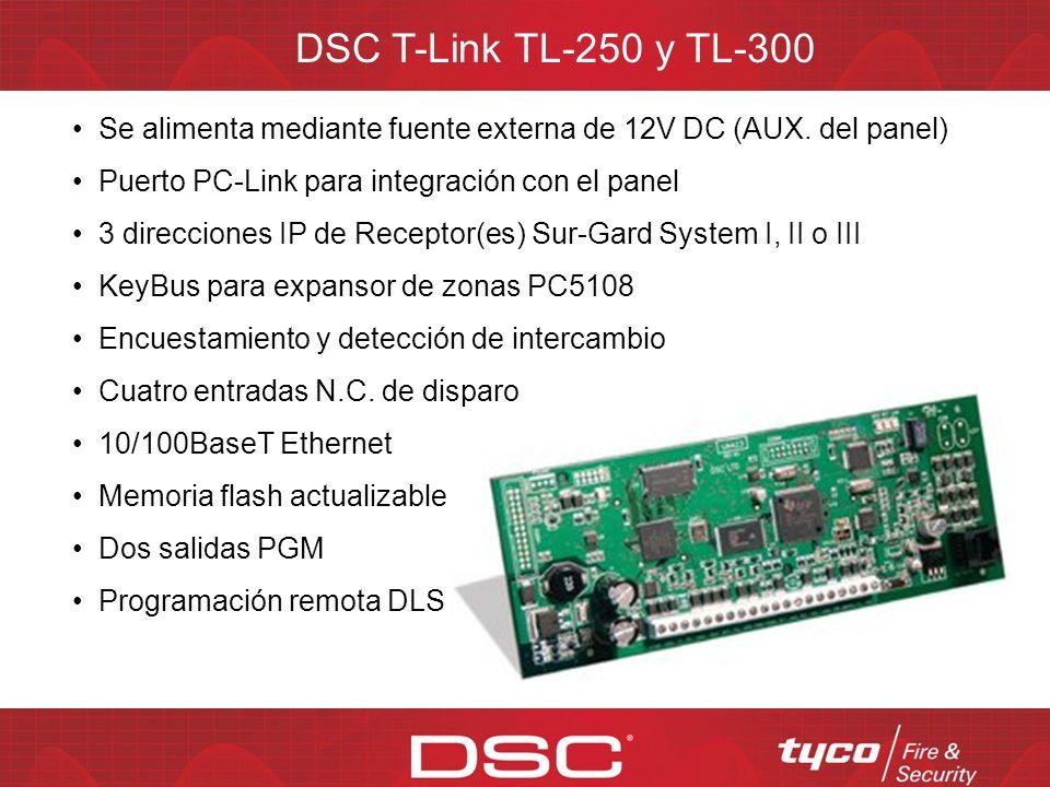 DSC T-Link TL-150 Soporta todos los paneles PowerSeries Su diseño compacto permite montarlo dentro del gabinete del panel Los propietarios pueden armar/desarmar su sistema de seguridad y ver el estado de las zonas a través de una página web desde la computadora de su casa Comunicaciones IP instantáneas y siempre en línea Supervisión de conexiones de red y de KeyBus Encriptación AES de 128 bits (Aprobado por NIST) Bajo uso del ancho de banda de red Compatible con redes 10/100BaseT